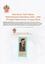 JACK NELSON WOLVERHAMPTON WANDERERS 1932-1934 RARE ORIGINAL SIGNED CUTTING