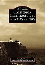 2000-06-25, California Lighthouse Life in the 1920s and 1930s, United States Lig