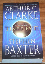 ARTHUR C.CLARKE & STEPHEN BAXTER Time's Eye:Odyssey Book One NFINE L/N I 1