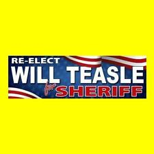"""New """"RE-ELECT WILL TEASLE FOR SHERIFF"""" First Blood STICKER prop movie RAMBO john"""