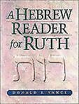A Hebrew Reader for Ruth by Donald R. Vance (2002, Paperback)