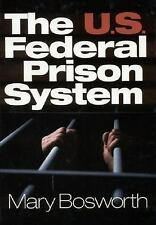 The U.S. Federal Prison System