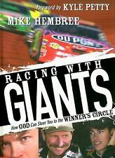NEW - Racing With Giants: How God Can Steer You to the Winner's Circle