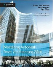 MASTERING AUTODESK REVIT ARCHITECTURE 2014 - NEW PAPERBACK BOOK