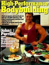High-Performance Bodybuilding by John Parrillo and Maggie Greenwood-Robinson...