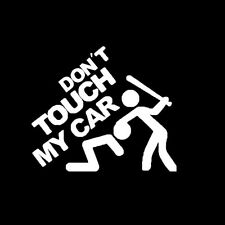 """Don't Touch My Car"" Fun Auto Window Rear Trunk Fenders Reflective Decal Sticker"