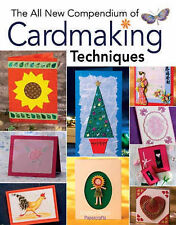 The All New Compendium of Cardmaking Techniques,