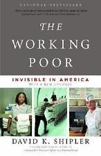 The Working Poor : Invisible in America by David K. Shipler (2005, Paperback)