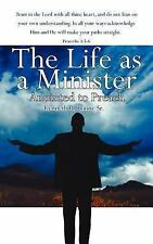 The Life As a Minister : Anointed to Preach by Kenneth R. Boone (2006,...
