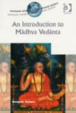 NEW - An Introduction to Madhva Vedanta (Ashgate World Philosophies Series)