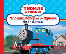 Thomas, Percy and the Squeak and Other Stories,