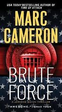 A Jericho Quinn Thriller: Brute Force 6 by Marc Cameron (2015, Paperback)