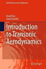 Fluid Mechanics and Its Applications Ser.: Introduction to Transonic...