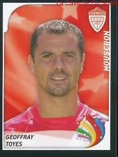 294 GEOFFRAY TOYES FRANCE EXCELSIOR MOUSCRON STICKER FOOTBALL 2008 PANINI