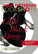 Little Black Dress (BookShots) by James Patterson (Paperback) BRAND NEW