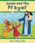 Jesus and the Prayer (Bible Story Time)