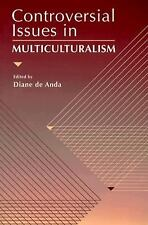 Controversial Issues in Multiculturalism-ExLibrary