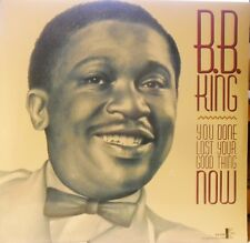 B.B. King – you done lost your Good Thing NOW-LP OVP-USA 1987 Kent klp2004