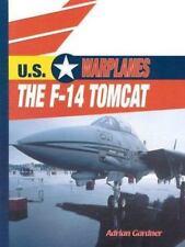 The F-14 Tomcat (U.S. Warplanes)-ExLibrary
