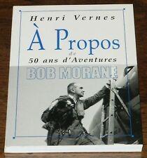 Vernes - A propos de ... Bob Morane 50 Ans d'Aventures