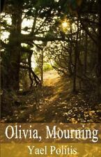 Olivia, Mourning: Book 1 of the Olivia Series Volume 1