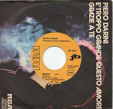 PATTY PRAVO disco 45 MADE in ITALY Promo Juke Box JOHNNY Bruno Lauzi