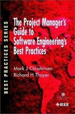 The Project Manager's Guide to Software Engineering's Best Practices (Practition