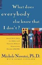 What Does Everybody Else Know That I Don't?: Social Skills Help for Adults with