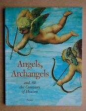Angels, Archangels and All the Company of Heaven. 1995 PB. Religious Art History
