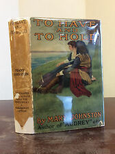 TO HAVE AND TO HOLD By Mary Johnston - 1922 Photoplay in dj