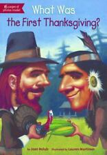 What Was the First Thanksgiving? by Joan Holub (2013, Hardcover, Prebound)