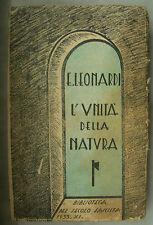 LIBRO ANTICO-SCIENZE-L'UNITA' DELLA NATURA--ANNO 1933-MOLTE ILLUSTRAZIONI !!