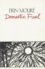 Domestic Fuel (House of Anansi Poetry Series; Hap 33)