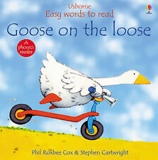 Phil Roxbee Cox Goose on the Loose (Usborne Easy Words to Read) Very Good Book