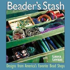 The Beader's Stash: Designs from America's Favorite Bead Shop-ExLibrary