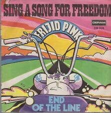 """7"""" Frijid Pink Sing A Song For Freedom / End Of The Line 60`s DERAM DM 309"""