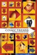 Excellent, Cosmic Trends: Astrology Connects the Dots, Philip Brown, Book