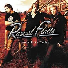 RASCAL FLATTS-FEELS LIKE TODAY CD NEW
