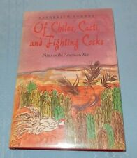Of Chiles, Cacti, and Fighting Cocks : Notes on the American West Turner 1990
