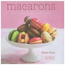 Annie Rigg - Macarons (2011) - Used - Trade Cloth (Hardcover)
