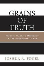 Grains of Truth: Reading Tractate Menachot of the Babylonian Talmud-ExLibrary
