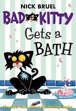 Bad Kitty Gets a Bath by Nick Bruel (paperback)