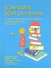 Scaffolding With Storybooks: A Guide for Enhancing Young Children's Language and