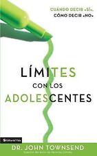 Limites Con Los Adolescentes Cuando Decir Si, Como Decir No (Boundaries with Tee
