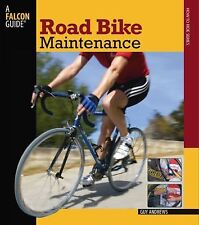Road Bike Maintenance (Falcon Guides How to Ride)-ExLibrary