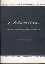 Gehre, F. Ambrosius von Oelde, Barock Baumeister i Ordenskleid, Westfalen 1970