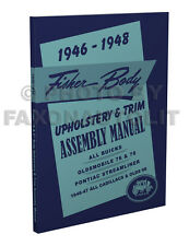 1946-1947-1948 Buick Upholstery Assembly Manual Roadmaster Special Super Body