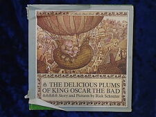 THE DELICIOUS PLUMS OF KING OSCAR THE BAD by RICK SCHREITER-1967-H/B WITH JACKET