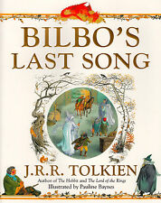 Bilbo's Last Song by J. R. R. Tolkien (Paperback, 2012)