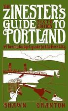 The Zinester's Guide to Portland: A Low/No Budget Guide to The Rose City People